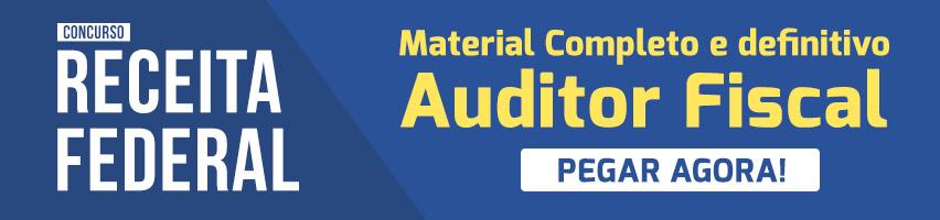 Material completo para o Concurso Auditor Fiscal da Receita