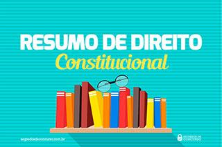 Resumo de Direito Constitucional para Concurso (simples e prático!)