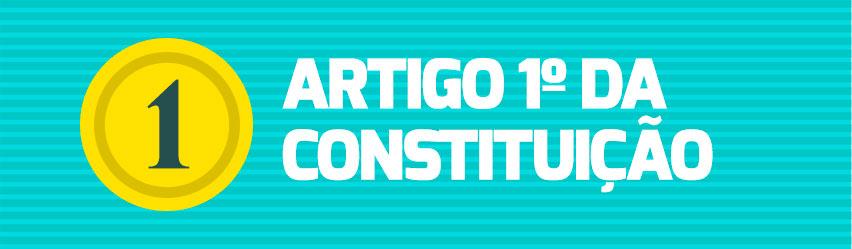 Resumo de Direito - Artigo 1ºda Constituição Federal