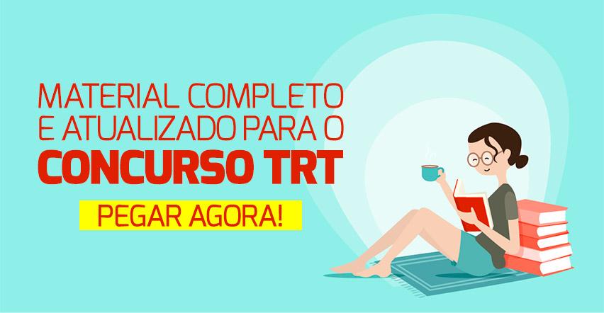 Material para o Concurso TRT