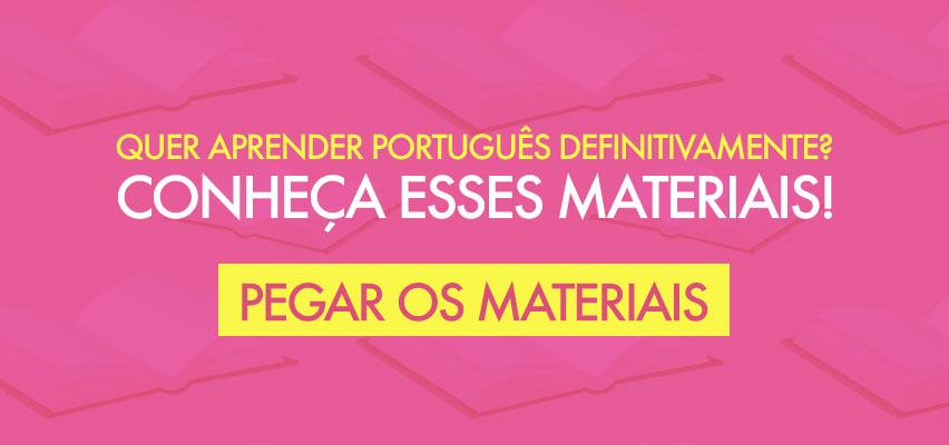 Materiais de Língua Portuguesa
