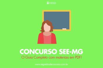 Concurso SEE-MG – o Guia Completo (com materiais em PDF!)