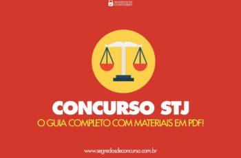 Concurso STJ – o Guia Completo (com materiais em PDF)!