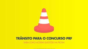 Trânsito para o Concurso PRF