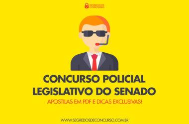 Concurso Policial Legislativo do Senado: apostilas em PDF e dicas