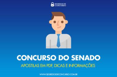 Concurso do Senado: apostilas em PDF, dicas e informações completas!