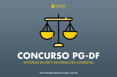 Concurso PG-DF – Apostilas em PDF e informações completas!
